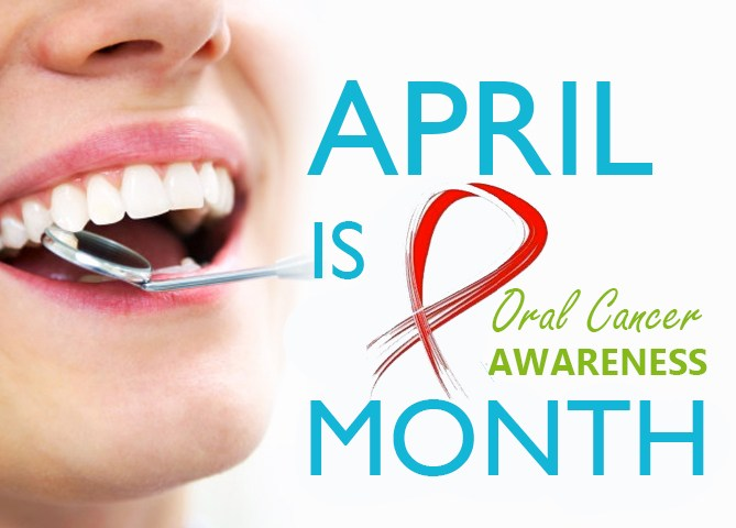 April is Oral Cancer Awareness month. Why is this so important to you?